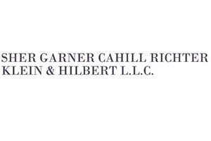 Sher Garner Cahill Richter Klein & Hilbert, LLC